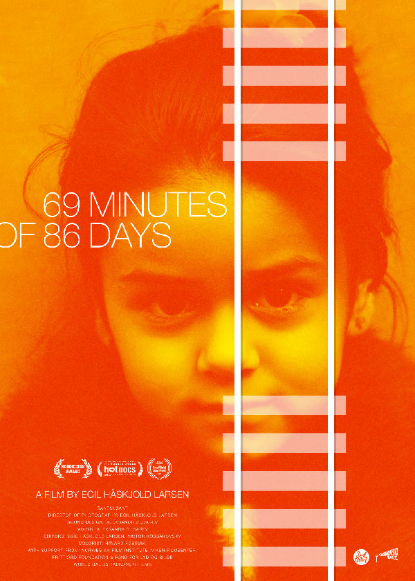 '69 Minutes Of 86 Days' movie poster