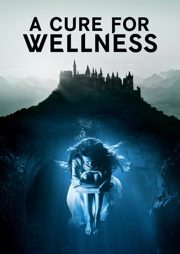 'A Cure for Wellness' movie poster