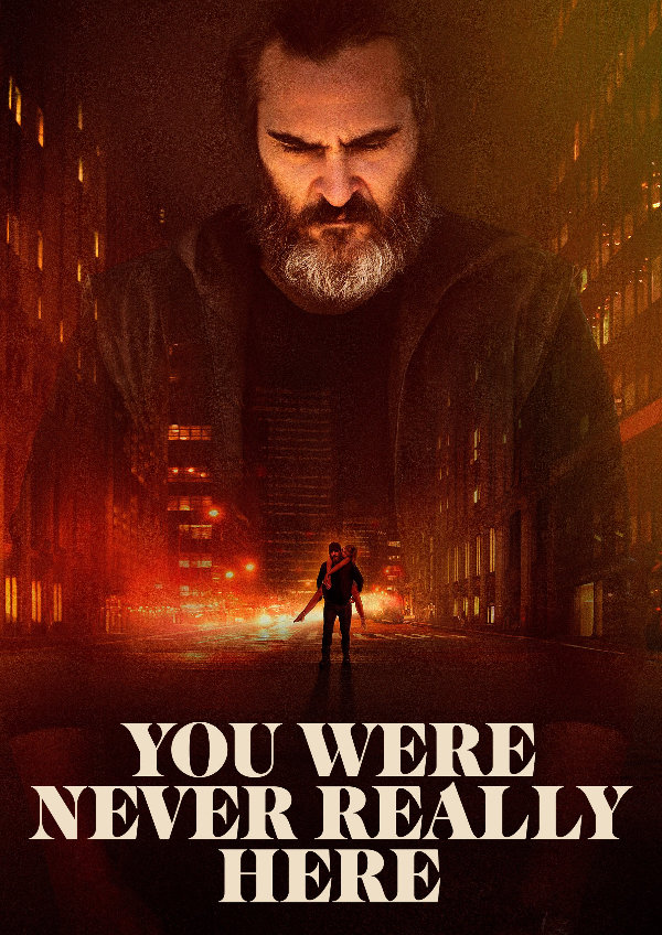 'You Were Never Really Here' movie poster