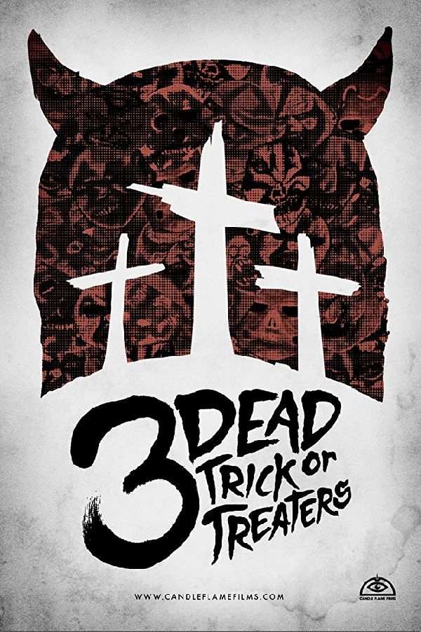 '3 Dead Trick Or Treaters' movie poster