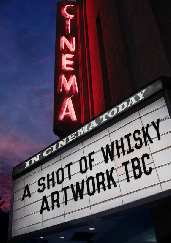 'A Shot Of Whisky' movie poster