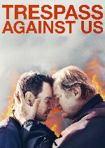 Trespass Against Us showtimes