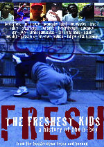The Freshest Kids: A History of the B-Boy showtimes