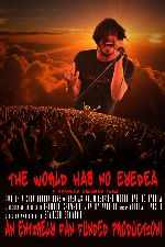The World Has No Eyedea showtimes