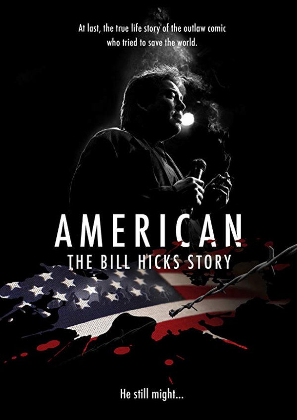 'American: The Bill Hicks Story' movie poster
