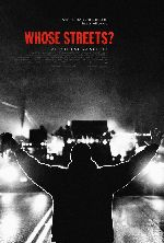 Whose Streets? showtimes