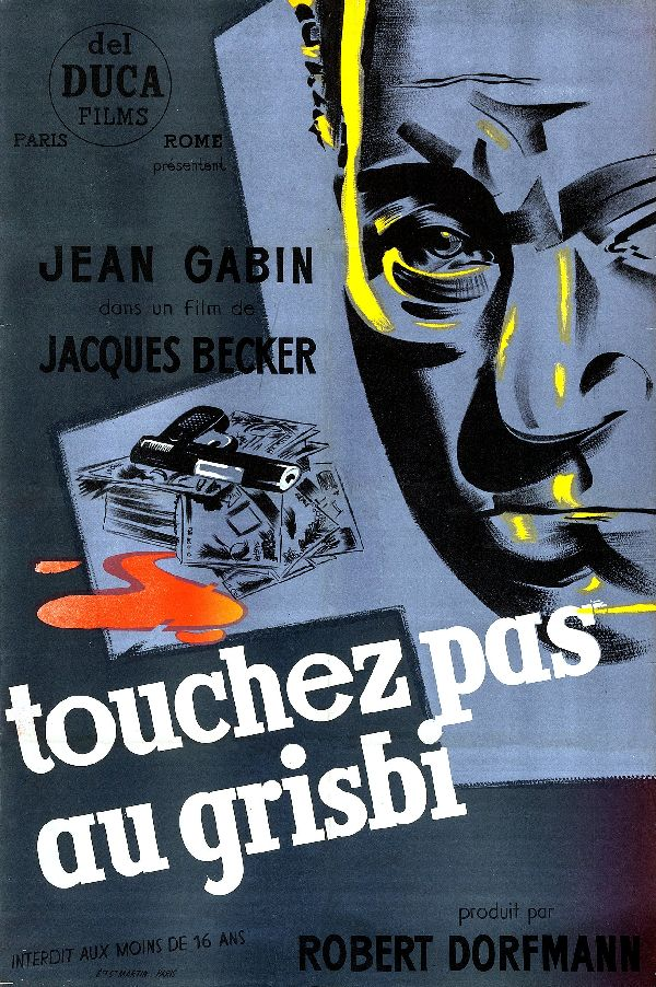 'Hands Off the Loot (Touchez Pas Au Grisbi)' movie poster