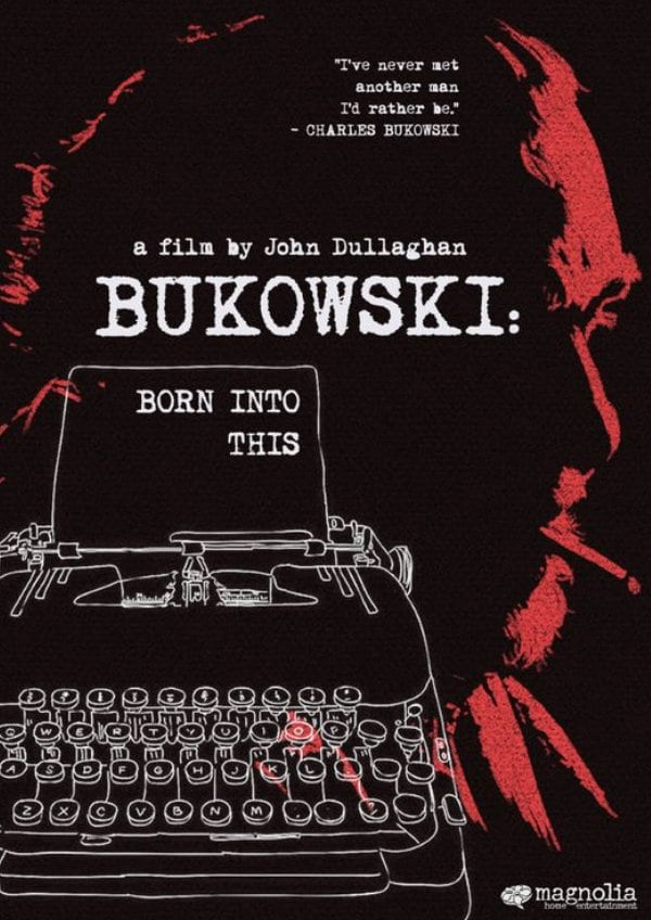 'Bukowski: Born Into This' movie poster