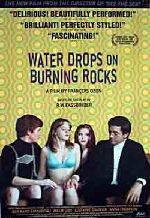 Water Drops on Burning Rocks showtimes