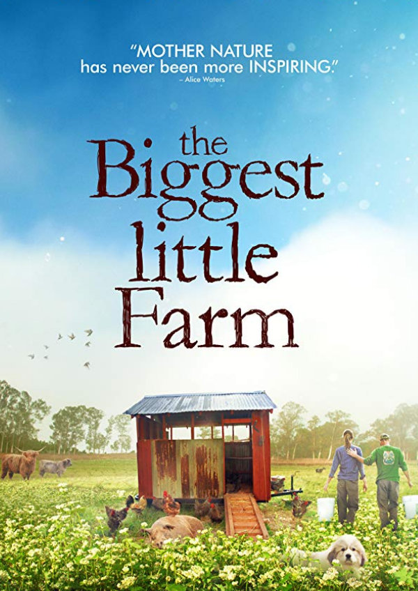 'The Biggest Little Farm' movie poster