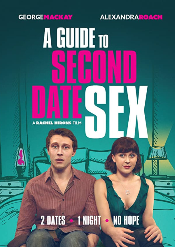 'A Guide to Second Date Sex' movie poster