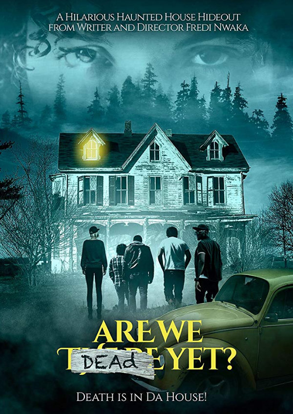 'Are We Dead Yet' movie poster