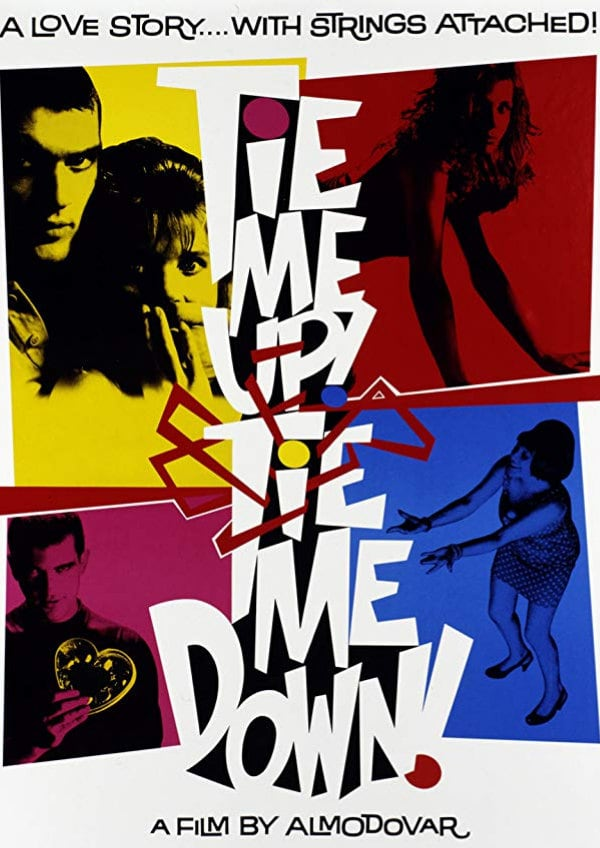 'Tie Me Up! Tie Me Down! (¡Átame!)' movie poster
