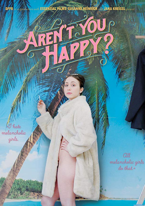 'Aren't You Happy? (Das Melancholische Mädchen)' movie poster
