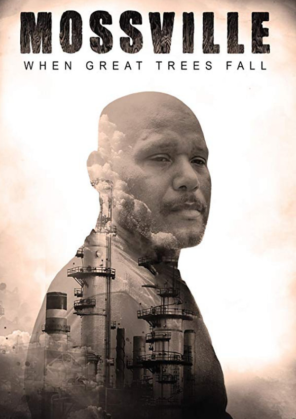 'Mossville: When Great Trees Fall' movie poster