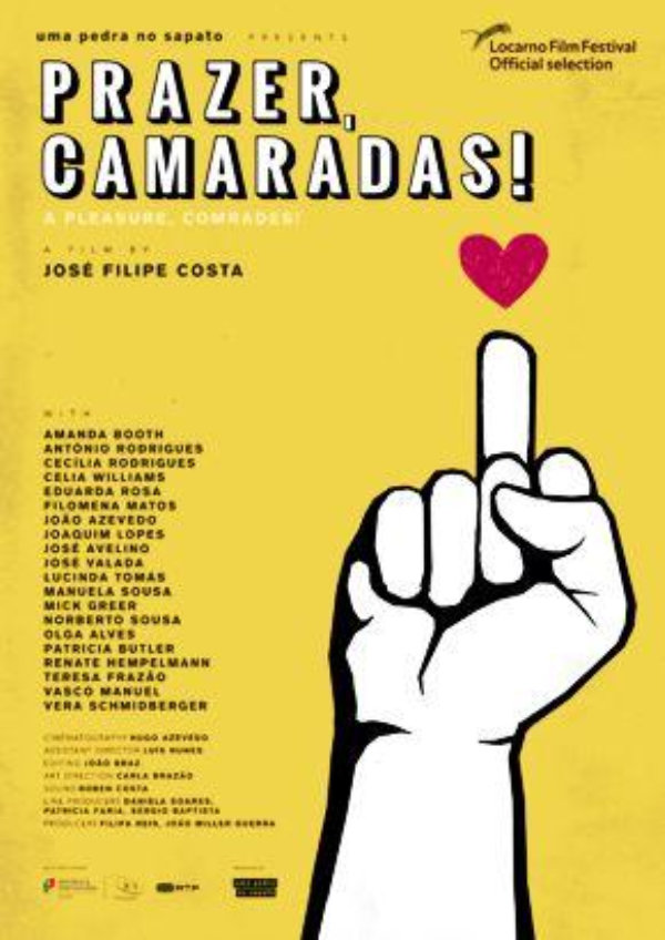 'A Pleasure, Comrades! (Prazer, Camaradas!)' movie poster