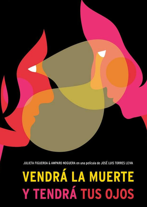 'Death Will Come and Shall Have Your Eyes (Vendrá La Muerte y Tendrá Tus Ojos)' movie poster