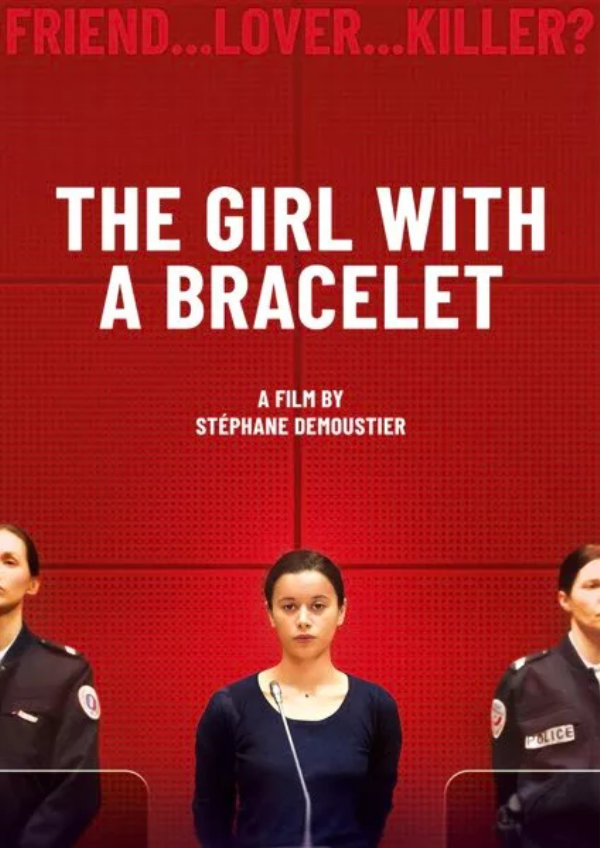 'The Girl with a Bracelet (La Fille au Bracelet)' movie poster