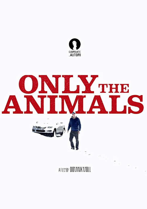 'Only the Animals' movie poster