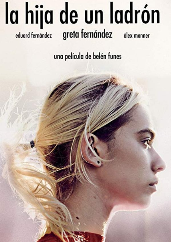 'A Thief's Daughter (La Hija de un Ladrón)' movie poster