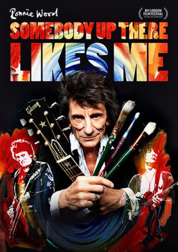 'Ronnie Wood: Somebody Up There Likes Me' movie poster