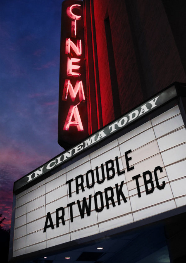 'Trouble' movie poster