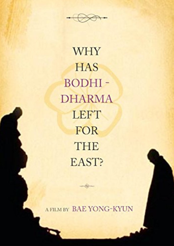 'Why Has Bodhi-Dharma Left For The East?' movie poster