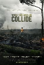 When Two Worlds Collide showtimes