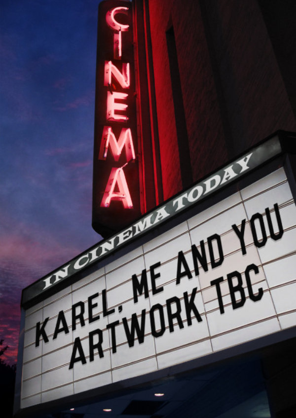'Karel, Me and You' movie poster