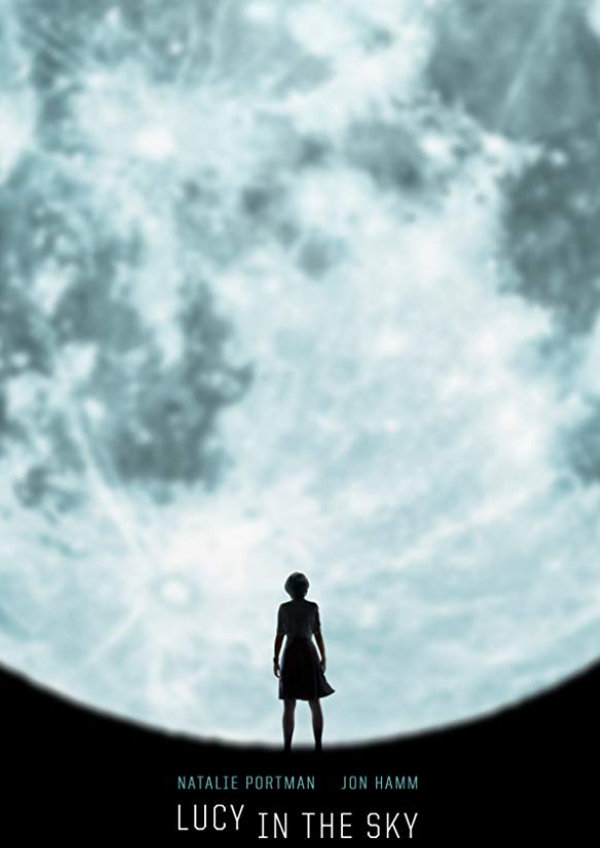 'Lucy in the Sky' movie poster