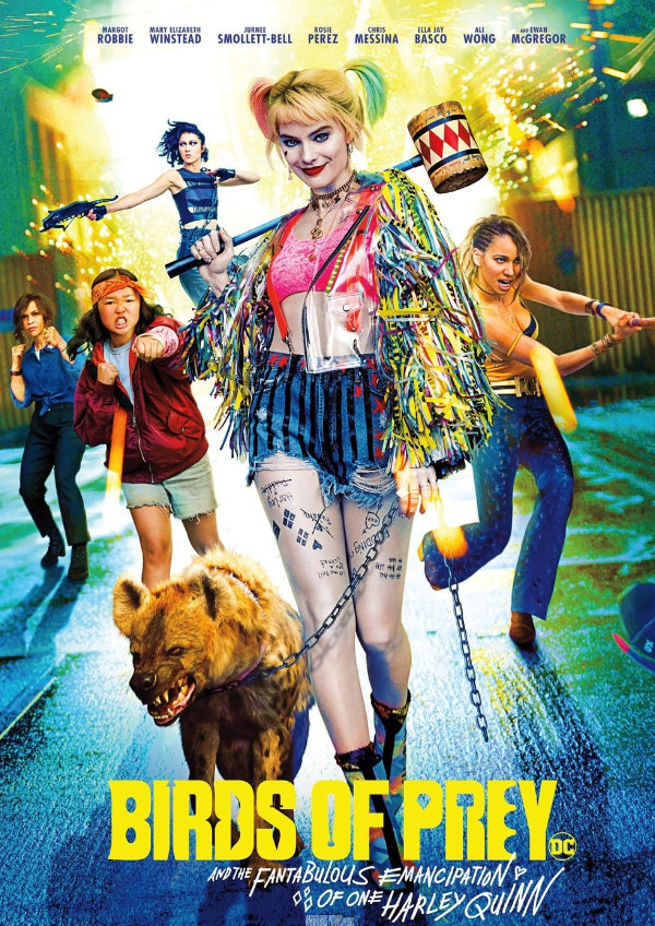 'Birds of Prey (and the Fantabulous Emancipation of One Harley Quinn)' movie poster