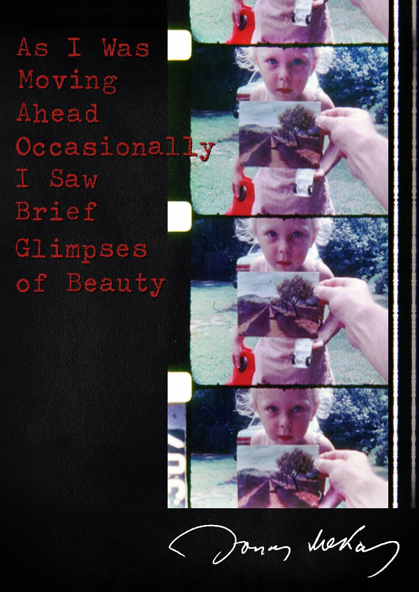 'As I Was Moving Ahead Occasionally I Saw Brief Glimpses Of Beauty' movie poster