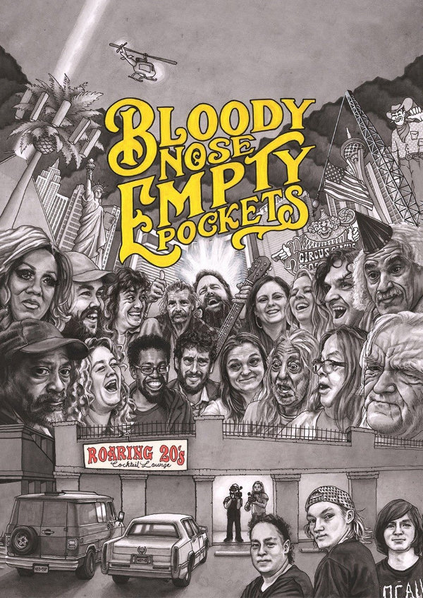 'Bloody Nose, Empty Pockets' movie poster
