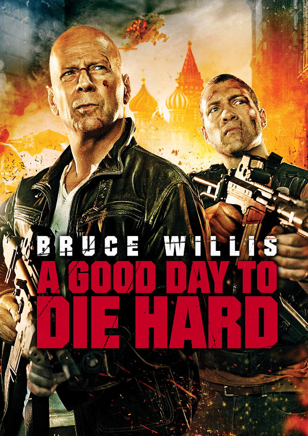 'A Good Day to Die Hard' movie poster