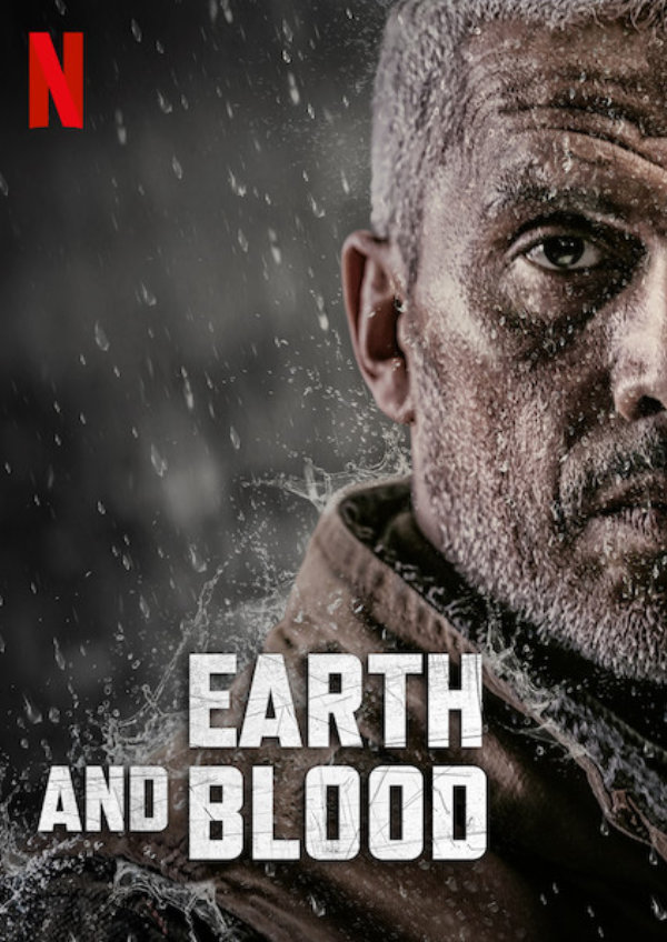 'Earth and Blood (La Terre et Le Sang)' movie poster