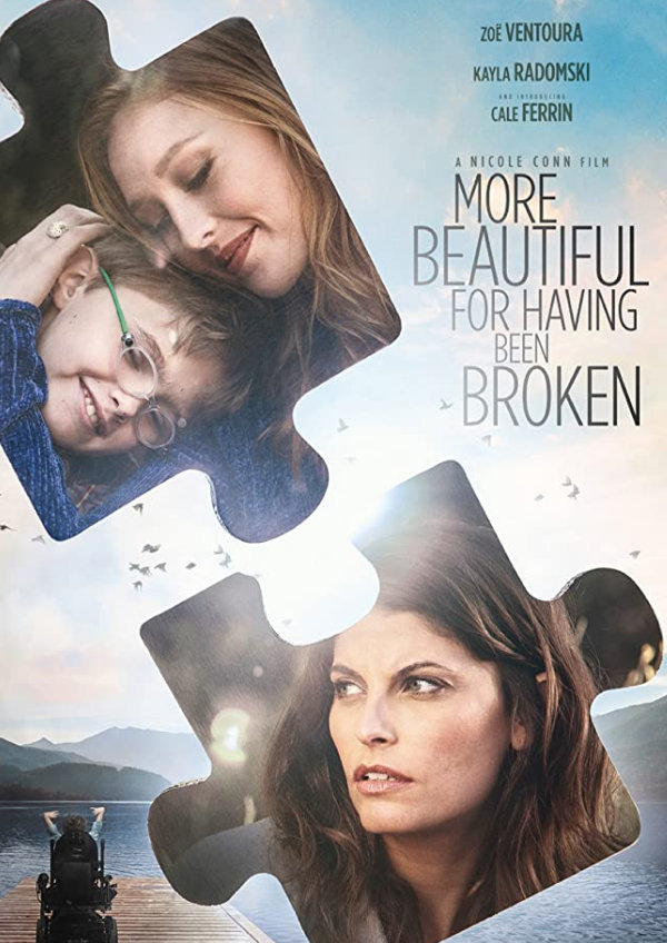 'More Beautiful For Having Been Broken' movie poster