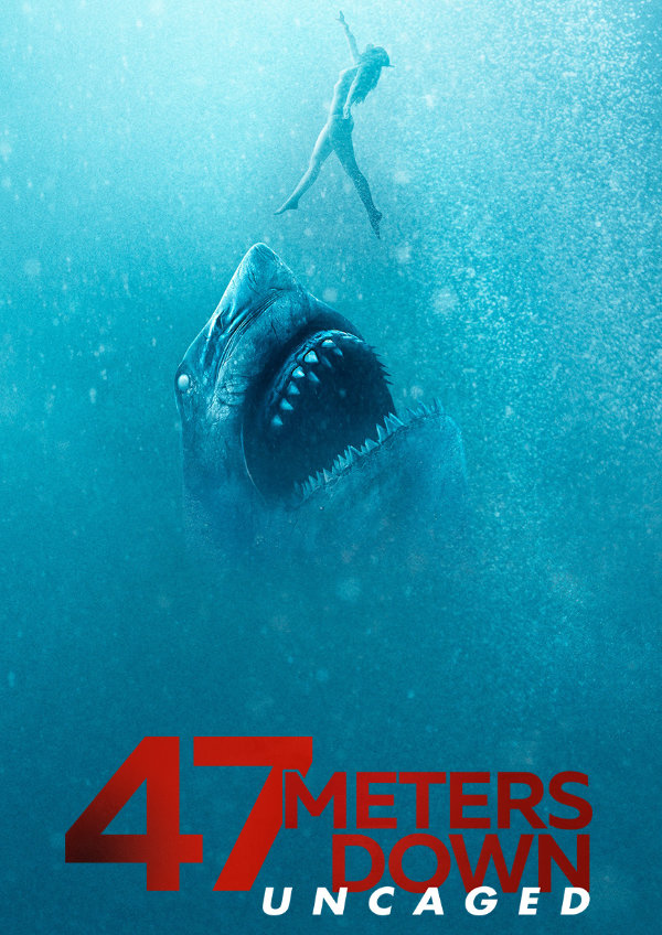 '47 Metres Down: Uncaged' movie poster