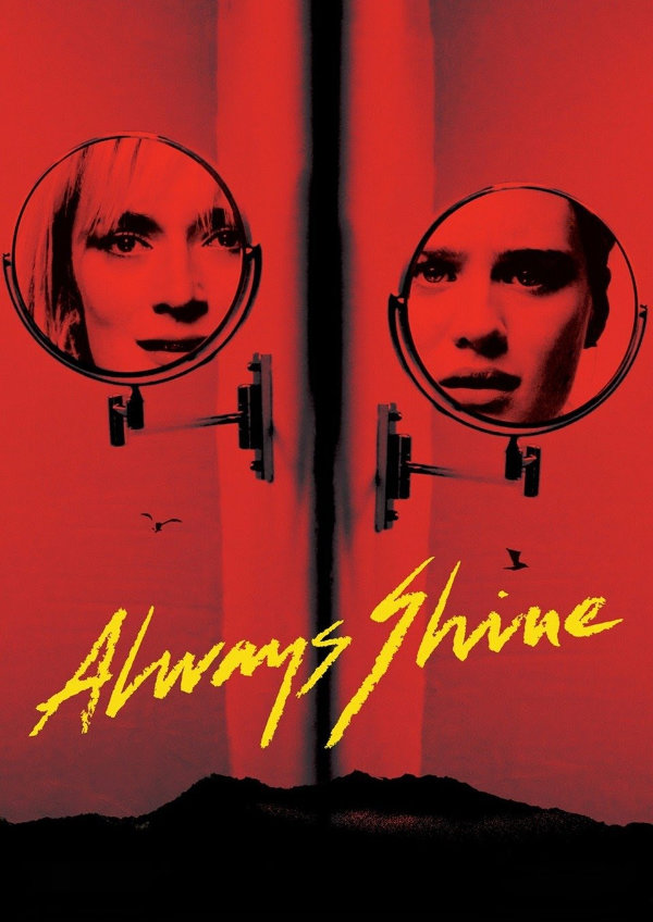 'Always Shine' movie poster