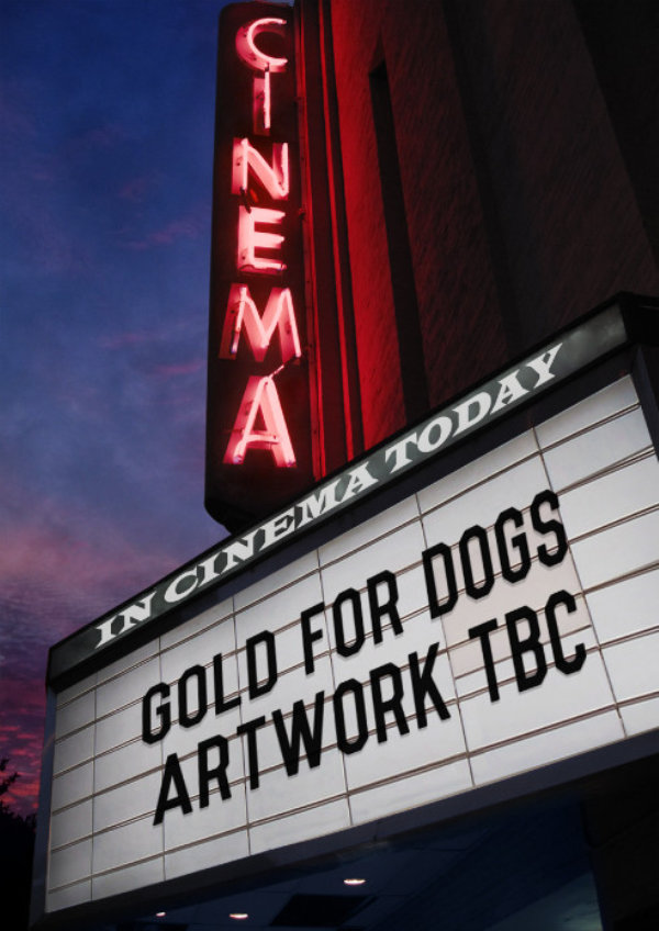 'Gold for Dogs (De L'or Pour Les Chiens)' movie poster