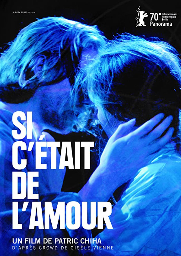 'If It Were Love (Si C'était De L'Amour)' movie poster