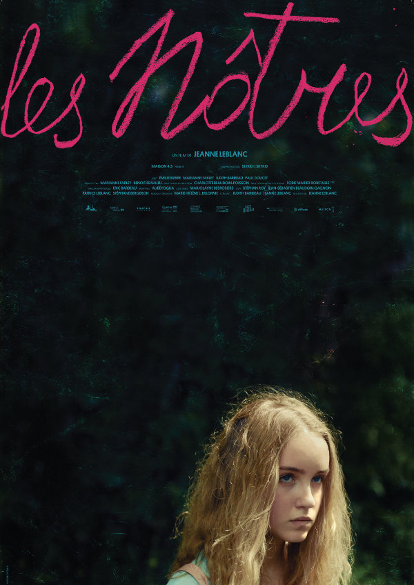 'Our Own (Les Nôtres)' movie poster