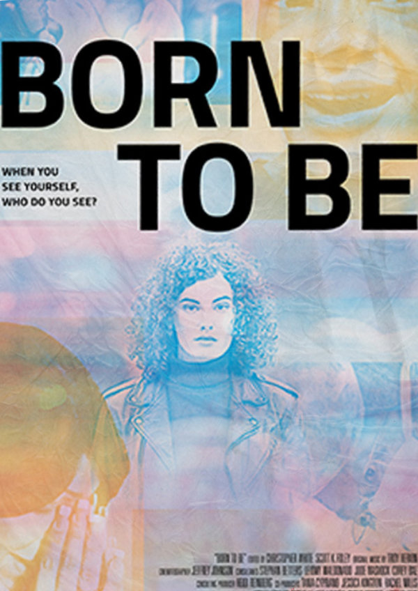 'Born to Be' movie poster