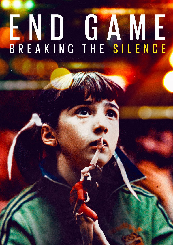 'End Game: Breaking the Silence' movie poster