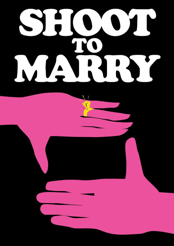 'Shoot to Marry' movie poster