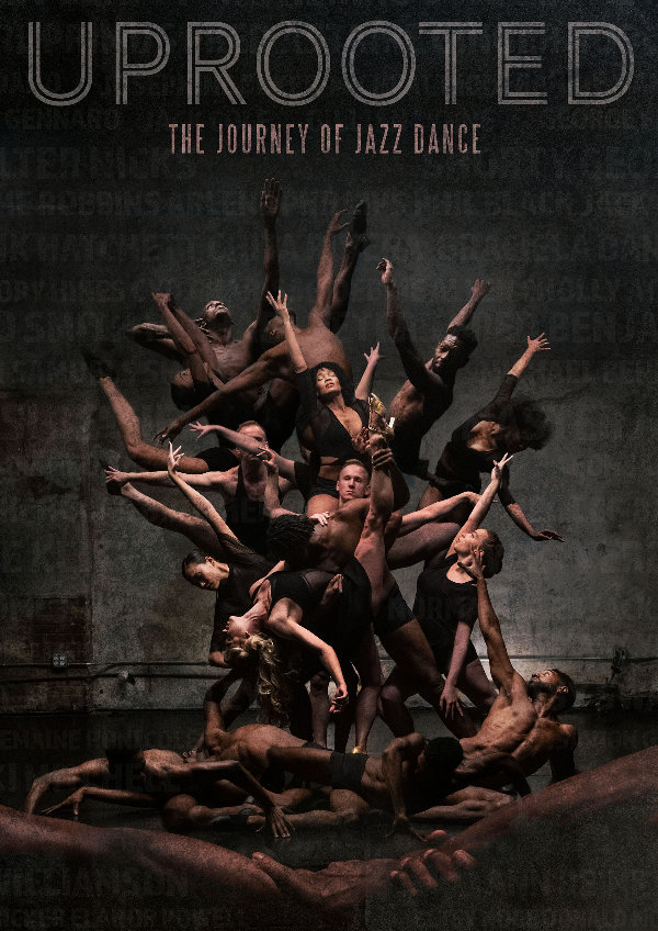 'Uprooted: The Journey of Jazz Dance' movie poster