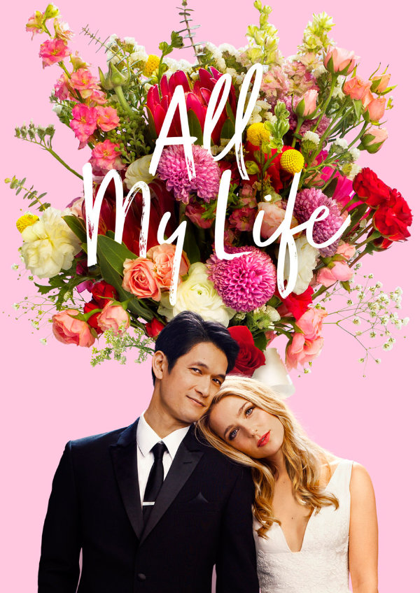 'All My Life' movie poster