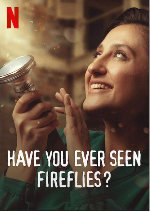 Have You Ever Seen Fireflies? showtimes