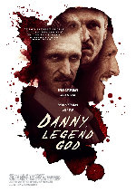 Danny. Legend. God. showtimes