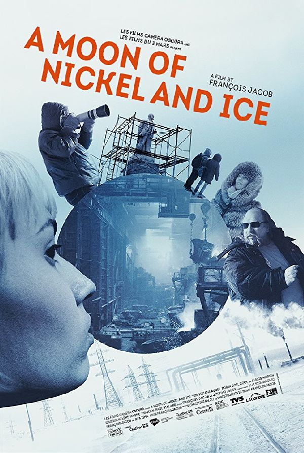 'A Moon of Nickel and Ice' movie poster