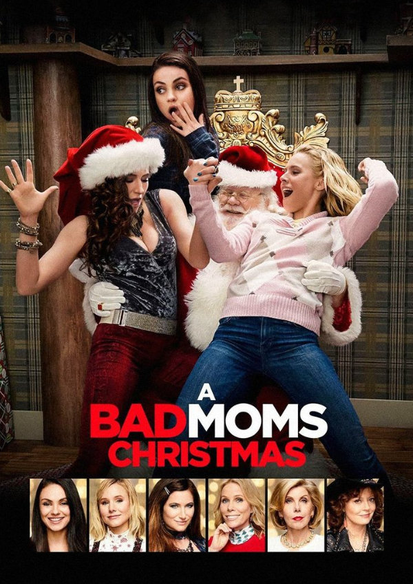 'A Bad Moms Christmas' movie poster